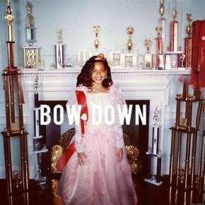 Beyonce – Bown Down / I Been On [Song Review]